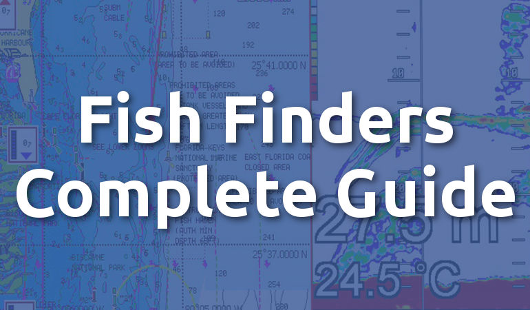 A Beginner's Guide To Fish Finders - Everything You Need To Know